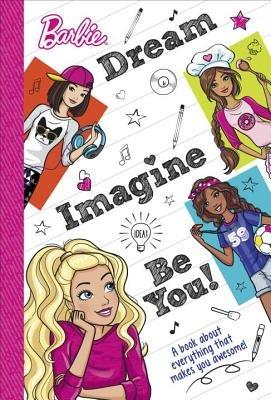 Dream, Imagine, Be You (Barbie)