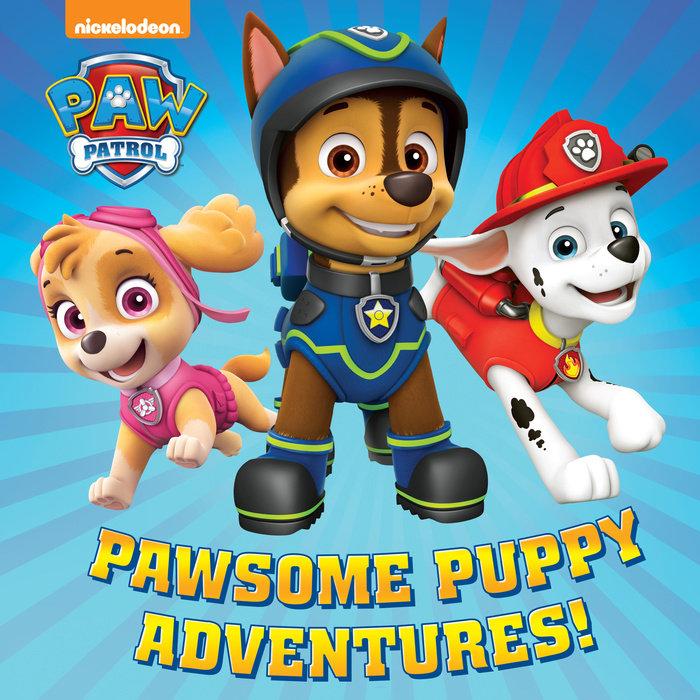 Pawsome Puppy Adventures! (PAW Patrol)