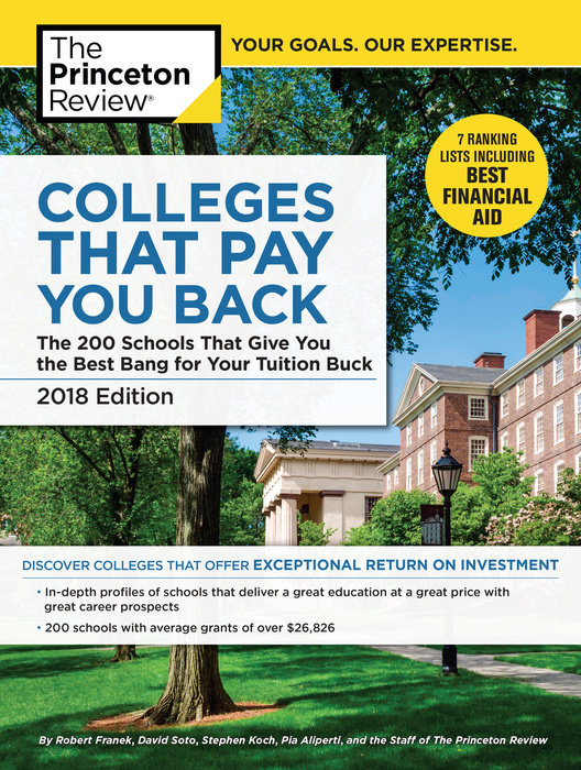 Colleges That Pay You Back, 2018 Edition