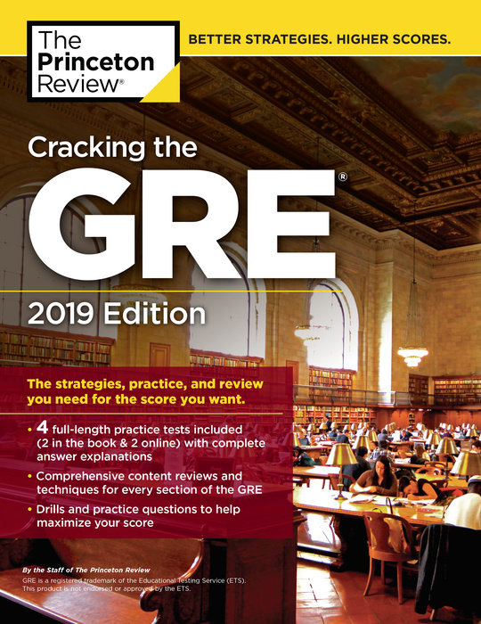 Cracking the GRE with 4 Practice Tests, 2019 Edition