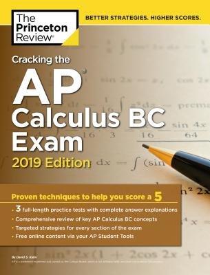 Cracking the AP Calculus BC Exam, 2019 Edition