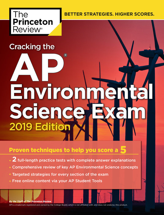 Cracking the AP Environmental Science Exam, 2019 Edition