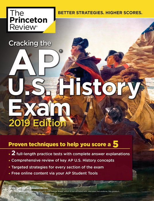 Cracking the AP U.S. History Exam, 2019 Edition