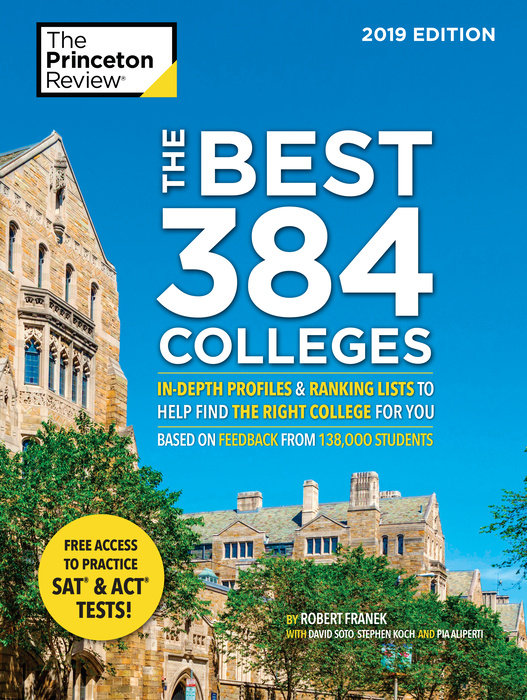 The Best 382 Colleges, 2019 Edition