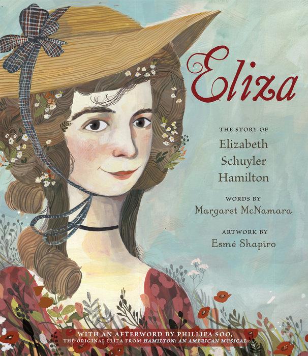 Eliza: The Story of Elizabeth Schuyler Hamilton