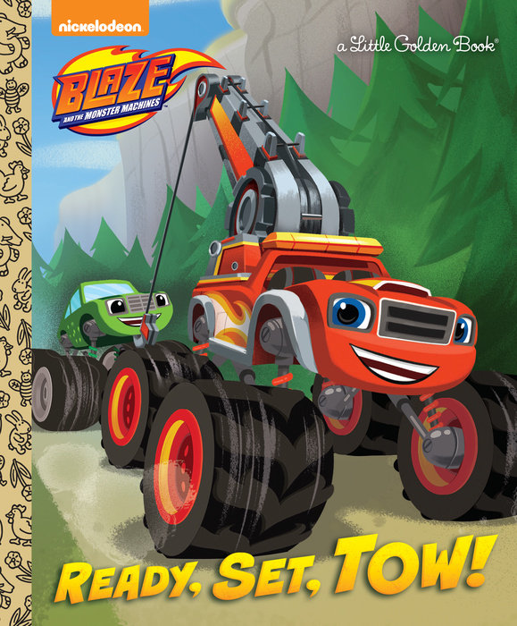 Ready, Set, Tow! (Blaze and the Monster Machines)
