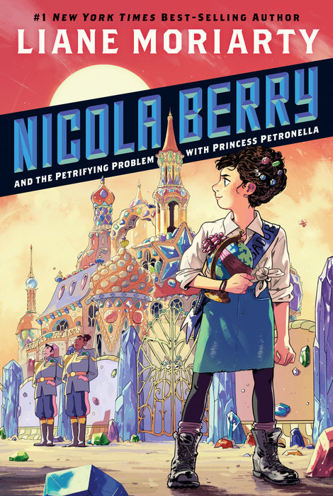 Nicola Berry and the Petrifying Problem with Princess Petronella #1