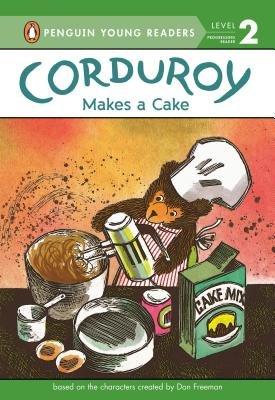 Corduroy Makes a Cake