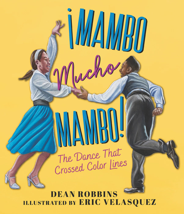 ¡Mambo Mucho Mambo! The Dance That Crossed Color Lines
