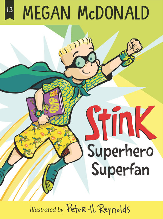Stink: Superhero Superfan