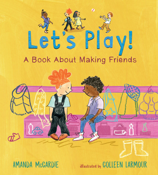 Let's Play! A Book About Making Friends