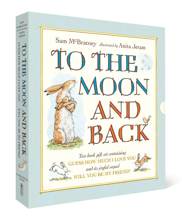 To the Moon and Back: Guess How Much I Love You and Will You Be My Friend? Slipcase