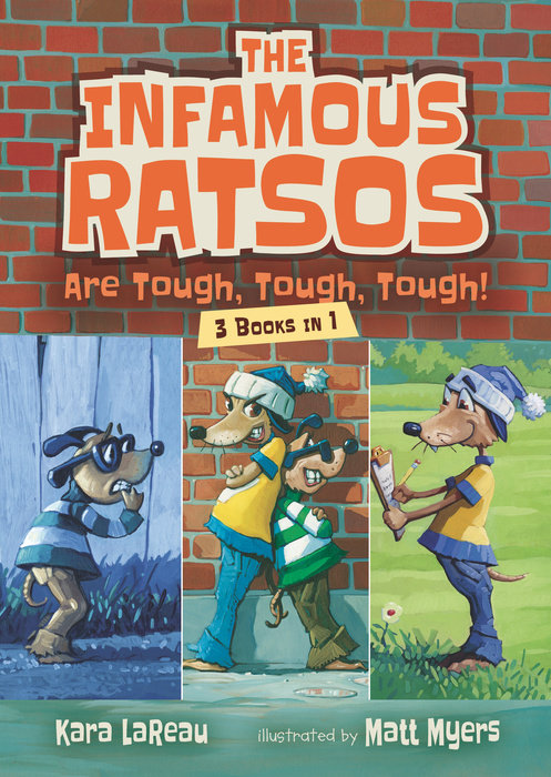 The Infamous Ratsos Are Tough, Tough, Tough! Three Books in One