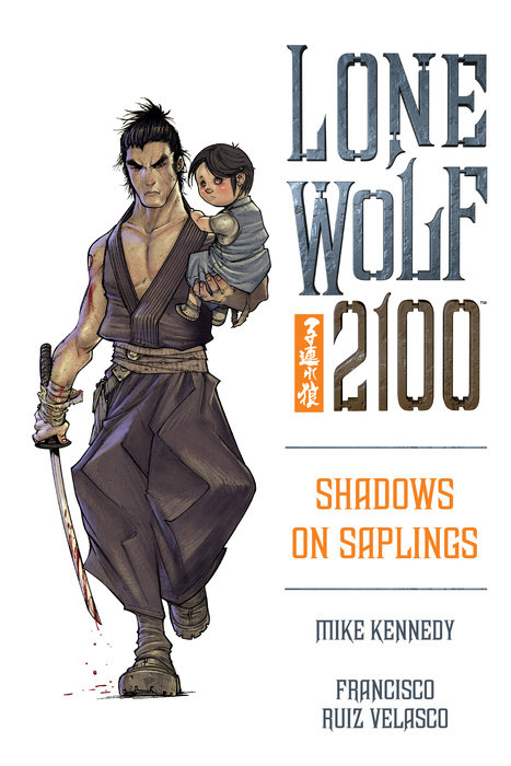 Lone Wolf 2100 Volume 1: Shadows on Saplings