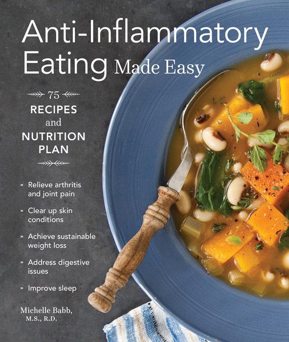 Anti-Inflammatory Eating Made Easy