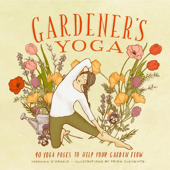 Gardener's Yoga