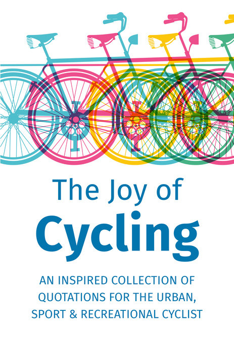 The Joy of Cycling