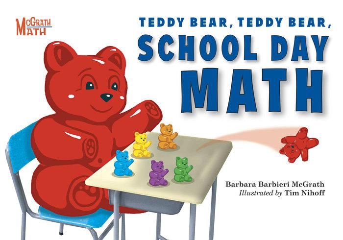 Teddy Bear, Teddy Bear, School Day Math