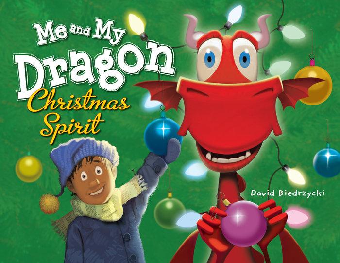 Me and My Dragon: Christmas Spirit