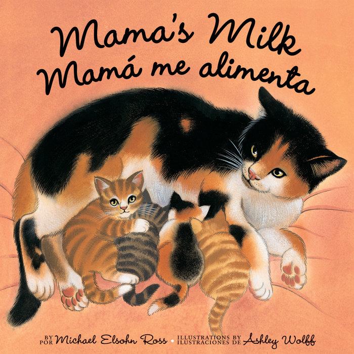 Mama's Milk / Mamá me alimenta
