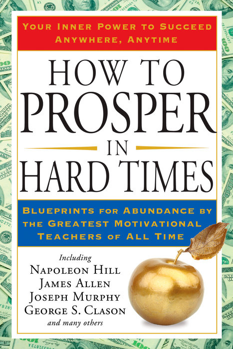 How to Prosper in Hard Times