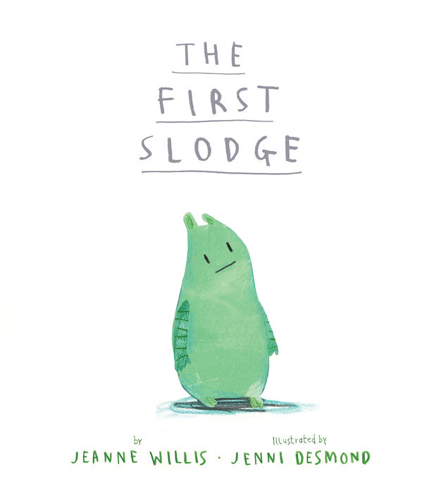 The First Slodge