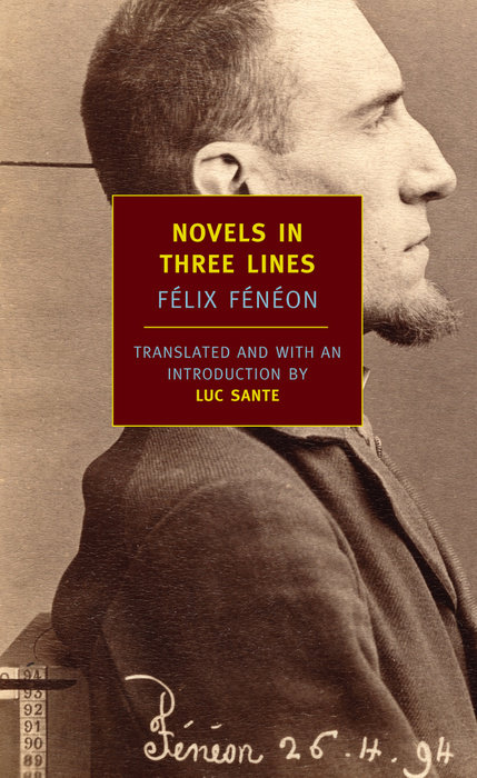 Novels in Three Lines by Félix Fénéon