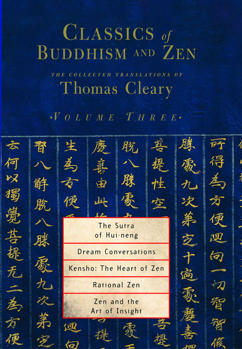 Classics of Buddhism and Zen, Volume Three