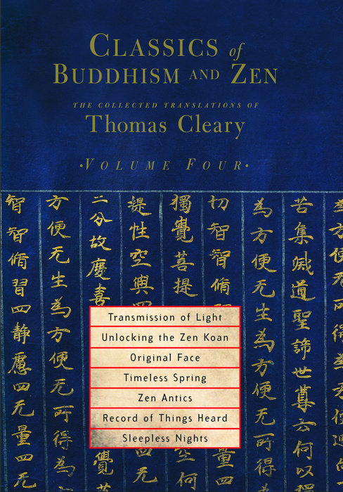 Classics of Buddhism and Zen, Volume Four