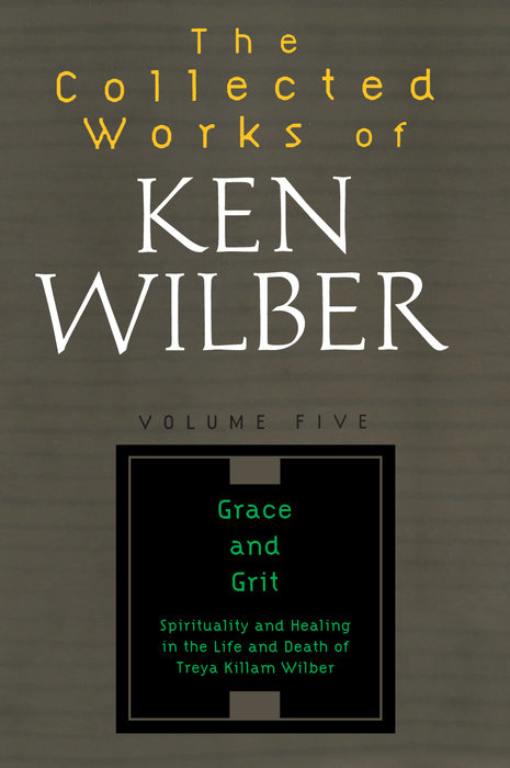 The Collected Works of Ken Wilber, Volume 5