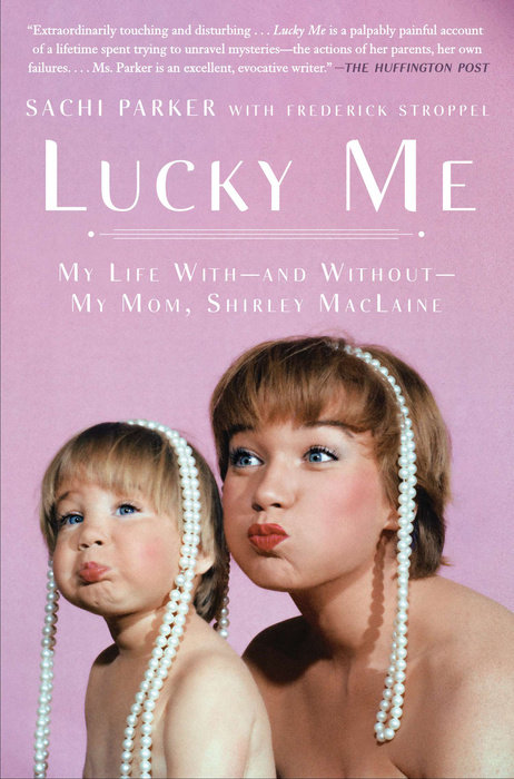 Lucky Me by Sachi Parker