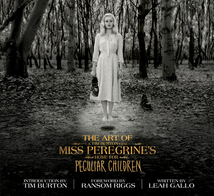 The Art of Miss Peregrine's Home for Peculiar Children