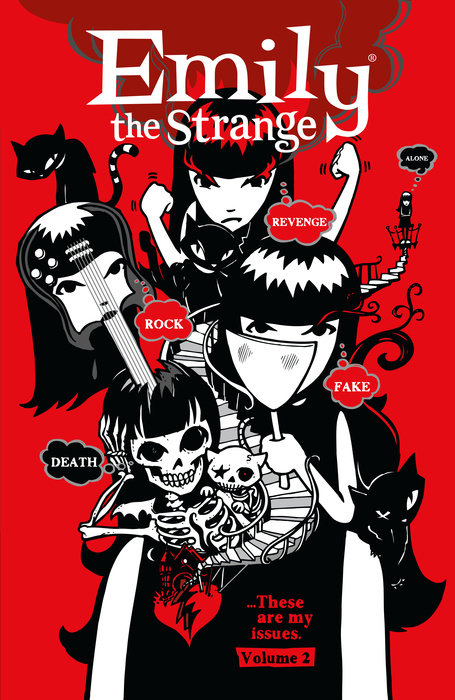 Emily the Strange Volume 2: Rock, Death, Fake, Revenge, and Alone