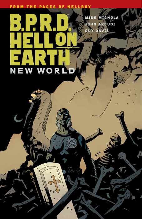 B.P.R.D.: Hell on Earth Volume 1 - New World