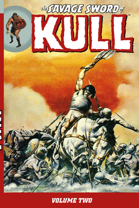 The Savage Sword of Kull Volume 2