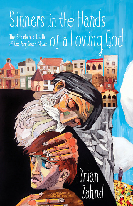 Sinners in the Hands of a Loving God (book cover)