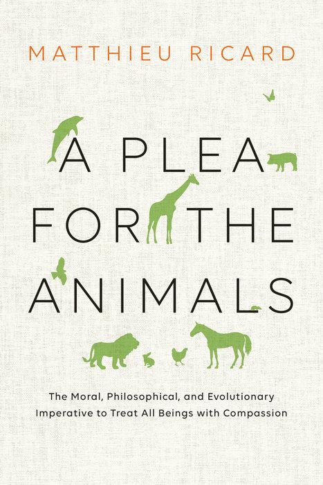 A Plea for the Animals