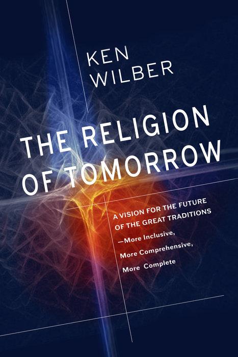 The Religion of Tomorrow