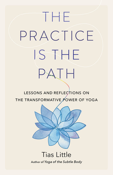 The Practice Is the Path