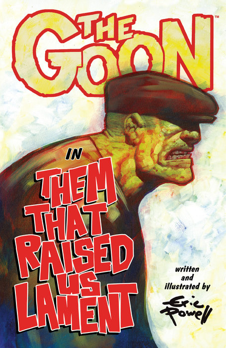 The Goon: Volume 12: Them That Raised Us Lament