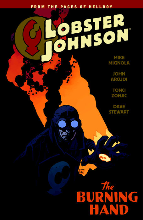 Lobster Johnson Volume 2: The Burning Hand