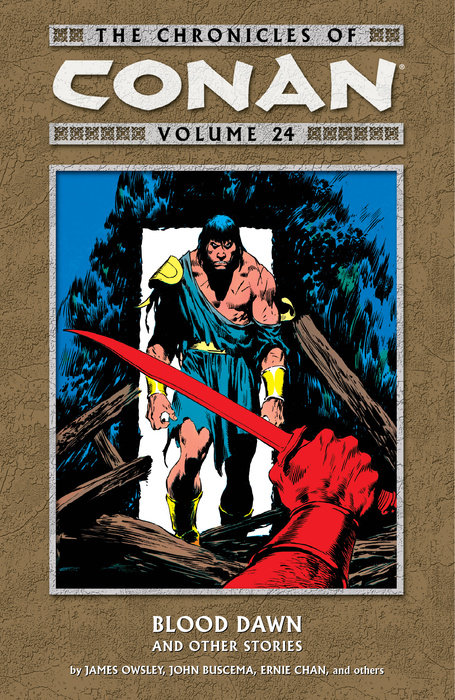 Chronicles of Conan Volume 24: Blood Dawn and Other Stories