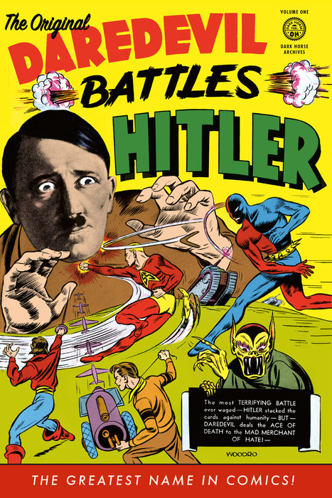 The Original Daredevil Archives Volume 1: Daredevil Battles Hitler