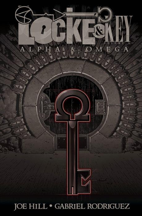 Locke & Key, Vol. 6: Alpha & Omega