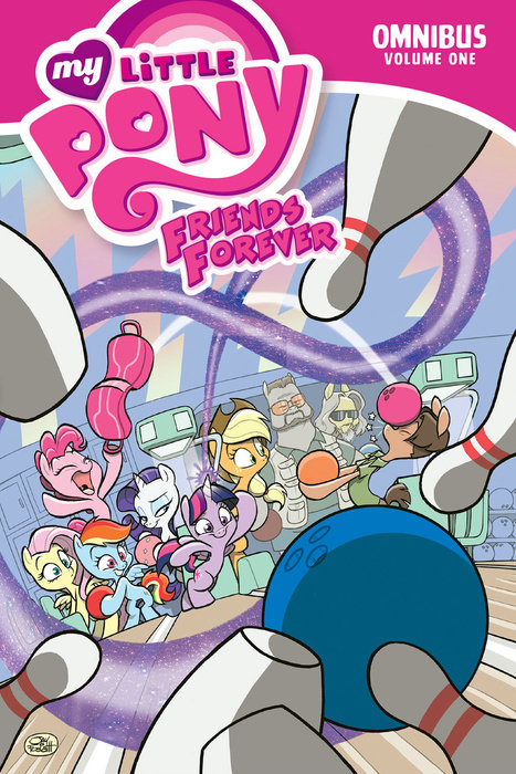 My Little Pony: Friends Forever Omnibus, Vol. 1