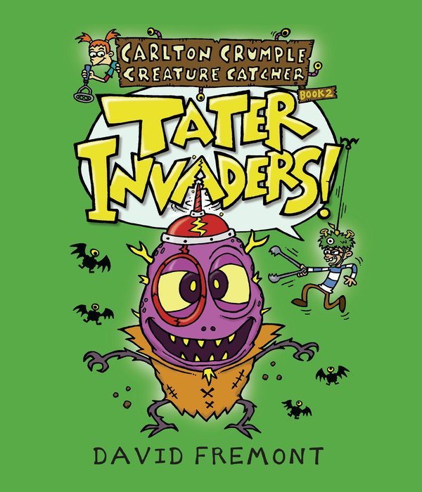 Carlton Crumple Creature Catcher 2: Tater Invaders!