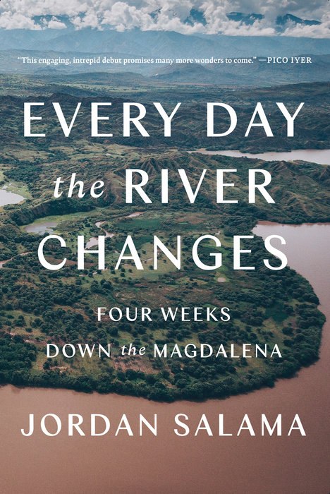 Every Day the River Changes