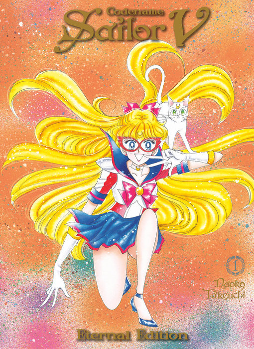 Codename: Sailor V Eternal Edition 1 (Sailor Moon Eternal Edition 11)