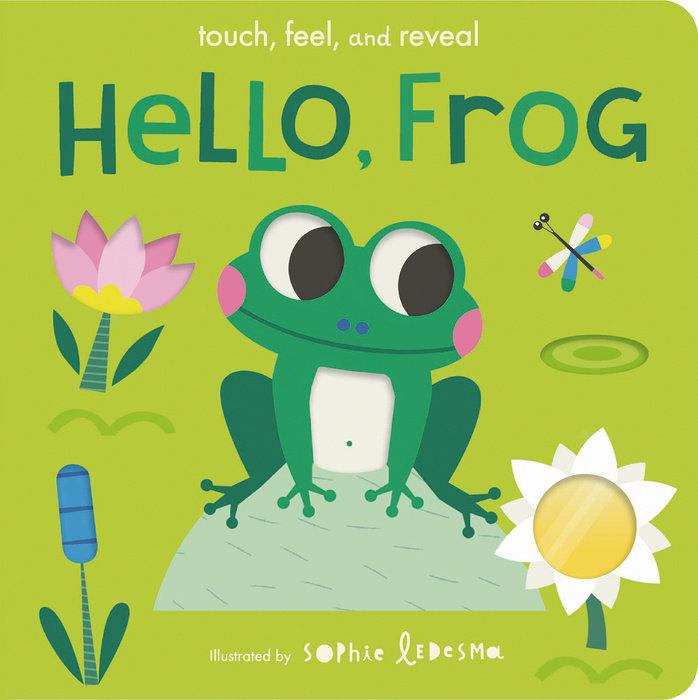 Hello, Frog