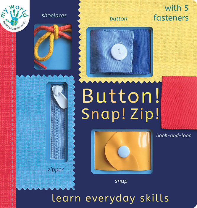 Button! Snap! Zip!